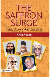 The Saffron Surge (Untold Story of RSS Leadership)