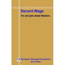 Decent Wage - It's not just about Workers