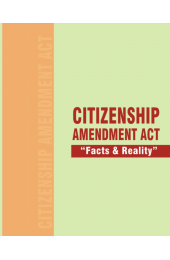 Citizenship Amendment Act - 2019 (Facts & Reality)