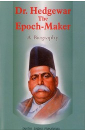 Dr. Hedgewar The Epoch-Maker (A Biography)