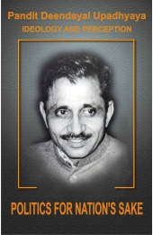 Pt. Deendayal Upadhyaya Ideology and Preception - Part - 6: Politics For Nation's Sake