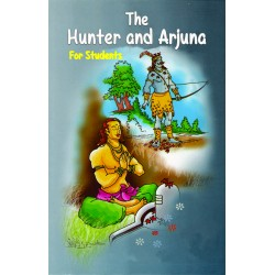 The Hunter and Arjuna for Students (E)