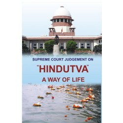 "Supreme Court Judgement On ""Hindutva"" - A Way Of Life"
